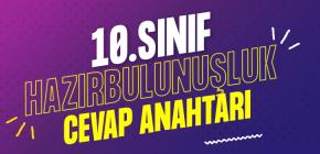 10.SINIF HAZIR BULUNUŞLUK CEVAP ANAHTARI